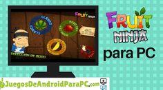 Como descargar Fruit Ninja para PC Google Play, Arcade, Ninja, Flat Screen, Mac, Android, Games, Blood Plasma, Ninjas