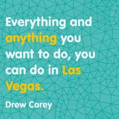9 great quotes about Las Vegas #dream