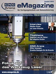 """Das CNC-Arena eMagazine 02-2012 Titel: """"Fokus auf das Werkzeug Laser"""" Die 4. Ausgabe Online- und Printauflage  zur Fachmesse LASYS 2012"""