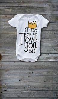 Ill Eat You Up I Love You So Screen Printed by DaleighDesigns // adapted from Where the Wild Things Are..have to get this for brother