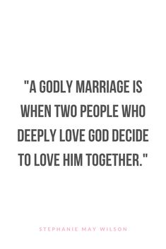 """""""A godly marriage is when two people who deeply love god decide to love him together."""" - Quote from Every Single Moment by Stephanie May Wilson Christian Marriage Quotes, Christian Love Quotes, Christian Relationships, Godly Relationship Quotes, Marriage Advice Quotes, Marriage Quotes From The Bible, Love Advice Quotes, Beautiful Marriage Quotes, Inspiration Quotes"""
