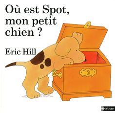 Où est Spot mon petit chien ? | Livres animés | Éditions NATHAN