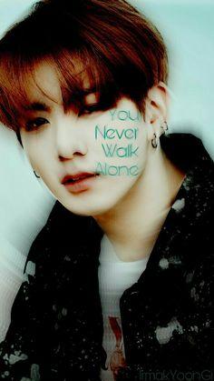 #YouNeverWalkAlone #Jungkook #JeonJungkook