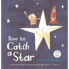 How To Catch A Star by Oliver Jeffers is a sweet story about a little boy who wants a star of his own. I loved the bright and simplistic illustrations and the message about holding on to your dreams, working for them and figuring out that sometimes things come to you in packages you don't expect. Great book!