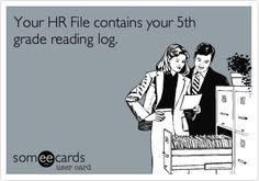 Your HR File contains your 5th grade reading log.