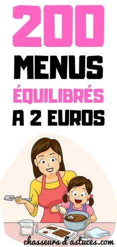 200 Menus Équilibrés À 2 Euros. Manger équilibré, c'est quelque chose que nous devrions tous faire. Mais malheureusement, nous sommes peu à le faire régulièrement. Les raisons sont multiples : manque d'argent, manque de temps, mauvaises habitudes alimentaires… Le but de cet article est de vous donner 200 bonnes raisons de cuisiner des repas équilibrés à petit prix ! Chaque repas est à 2 euros, pas plus. Plus d'excuses pour ne pas manger équilibrées ! Girl Cooking, No Salt Recipes, Balanced Meals, Euro, Attachment Parenting, Batch Cooking, Quelque Chose, Good To Know, Family Meals