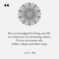 Our emotions (all of them) and creativity are the best parts of life. Authors, Writers, Daily Quotes, Life Quotes, Dark Poetry, Powerful Words, Word Porn, Live Action, Creativity