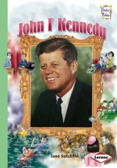 John F. Kennedy by Jane Sutcliffe