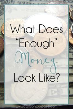 """What does it mean to """"have enough money""""? What does it look like?"""
