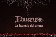 """Paraselene presenta su primer video """"La esencia del ahora"""""""