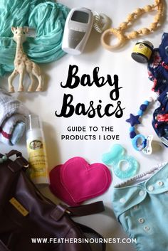 All the best baby basics (for sleeping, swaddling, nursing, diapering, teething, and MORE) gathered in one post written by a mom of four!     Feathers in Our Nest