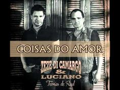 Zezé Di Camargo e Luciano - Coisas do Amor