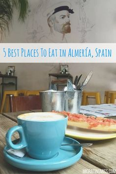 My 5 Best Places to Eat in Almeria, Spain. The Best Cafes, Bars and Restaurants…