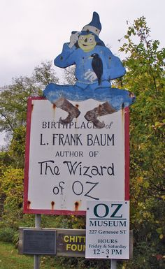 Chittenango, N.Y. - Birthplace of L. Frank Baum, author of The Wizard of Oz:  - L. Frank Baum was born in Chittenango, New York, in 1856, into a devout Methodist family of German (paternal line) and Scots-Irish (maternal line) origin, the seventh of nine children born to Cynthia Stanton and Benjamin Ward Baum