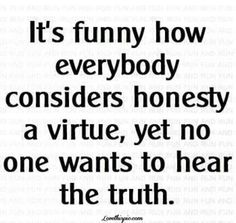 the truth life quotes quotes quote life quote truth
