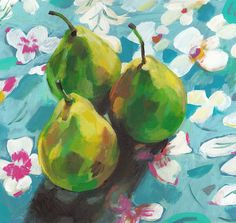 Still life of pears and flowers / original acrylic painting