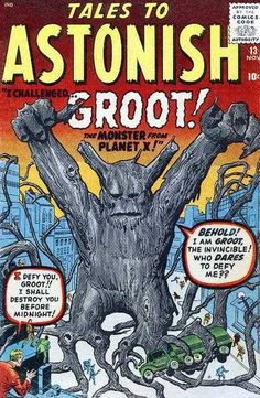 Tales to Astonish #13 - I Challenged...Groot! The Monster From Planet X!