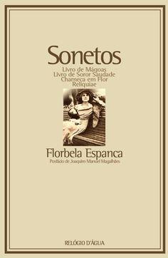 Florbela Espanca - Sonetos Relógio D'Água