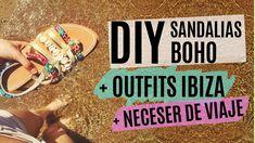 DIY Sandalias boho + Mi maleta para IBIZA