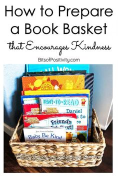 Ideas and recommendations of kindness books for a book basket for 100 Acts of Kindness Challenge or as kindness inspiration for kids at any time - Bits of Positivity Books About Kindness, Positivity Blog, Kindness Projects, Kindness Challenge, Book Baskets, Wonder Book, Character Education, Inspiration For Kids, Learning To Be