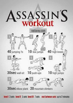 The Assassins Creed workout.