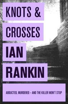 See all my book reviews at JetBlackDragonfly.blogspot.ca : Knots & Crosses by Ian Rankin
