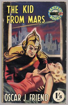The Kid from Mars (1951) British by Mars book covers: Science Fiction & Fantasy, via Flickr