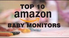 Best Baby Monitor 2018-Top 10 Baby Monitors on Amazon  based on Amazon c...
