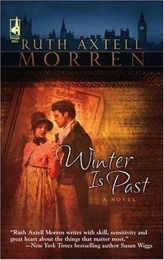 Ruth Axtell Morren - Winter Is Past / #awordfromJoJo #ChristianFiction #CleanRomance #RuthAxtellMorren