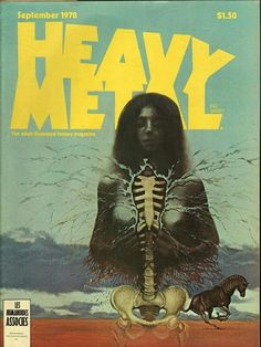 Heavy Metal is an American science fiction and fantasy comics magazine, known primarily for its blend of dark fantasy/science fiction and e. Arte Heavy Metal, Heavy Metal Movie, Heavy Metal Rock, Metal Magazine, Magazine Art, Magazine Covers, Dark Fantasy, Fantasy Art, Comic Book Covers