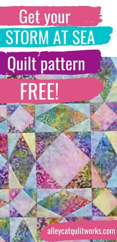 Storm at Sea is that Bucket List quilt for most quilters.  Get your pattern and start creating your own Storm at Sea Quilt!
