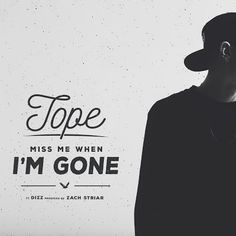 "DEF!NITION OF FRESH : TOPE - MISS ME WHEN I'M GONE...Portland rapper TOPE is back with banging new music ""MISS ME WHEN I'M GONE"" featuring Dizz, produced by Zach Striar. Be on the look out for the Official Music Video for MISS ME WHEN I'M GONE dropping soon!"