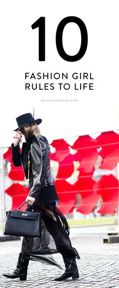 The 10 rules every fashion girl should be following.