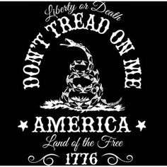 Don't Tread on Me. Liberty or Death. Land of the Free. T-Shirt. We offer don't tread on me, second amendment and patriotic themed t-shirts -- with a sense of rebellious and irreverent attitude. Edgy and fun you'll look good wearing our shirts. Patriotic Tee Shirts, Patriotic Clothing, Gadsden Flag, Land Of The Free, Dont Tread On Me, God Bless America, Founding Fathers, Liberty, Verses