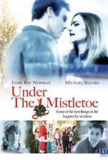 Under the Mistletoe, Lifetime, 2006, Jaime Ray Newman, Michael Shanks.  Like.