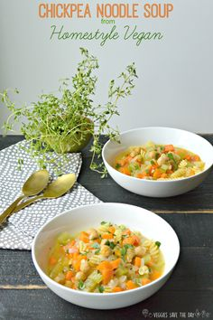 Chickpea Noodle Soup from Homestyle Vegan (vegan with gluten-free option)