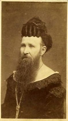 Bearded Lady with fancy hair Ummmmm Chevalier D Eon, Vintage Circus Photos, Steampunk Circus, Human Oddities, Bearded Lady, Beard Lover, Gender Bender, Fancy Hairstyles, Beard No Mustache