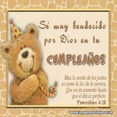 Sé muy bendecido por Dios en tu CUMPLEAÑOS Happy B Day, Happy Birthday, Teddy Bear, Pictures, Country, Board, Amor, Birthday Msgs, Happy Brithday