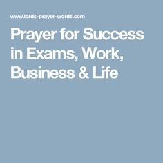 Prayer for Success in Exams, Work, Business & Life