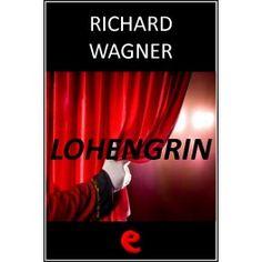 Lohengrin  Libretto multilingue dell'opera in tre atti che narra come l'astio porti Ortrude a trasformare Goffredo in un cigno e ad accusare la sorella di fratricidio.