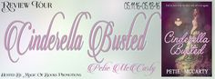 Laura's  Interests: Review Tour for Cinderella Busted by Petie McCarty...