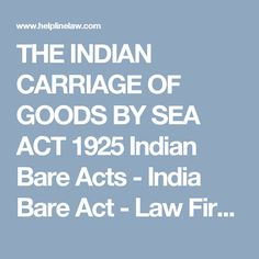 THE INDIAN CARRIAGE OF GOODS BY SEA ACT 1925 Indian Bare Acts - India Bare Act - Law Firm Lawyers India