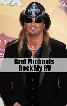 Bret Michaels continues his reign as reality star king with his new show, Rock My RV.