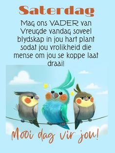 Goeie More, Afrikaans Quotes, Christian Messages, Prayer Quotes, Happy Friday, Affirmations, Prayers, Van, Humor