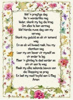Gebed vir 'n goeie dag I Love You God, Gods Love, Evening Greetings, Goeie More, Diy Wedding Gifts, Wedding Ideas, Afrikaans Quotes, Inspirational Qoutes, Prayer Verses