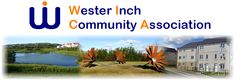 WICA Public Meeting We would like to invite you to attend the first Wester Inch Community Association Public Meeting of 2016. This will be held on Wednesday 17th of February at 7.30pm in the Community Wing of Simpson Primary School. Look forward to seeing you at the meeting, Wester Inch Community Association  www.westerinchvillage.org