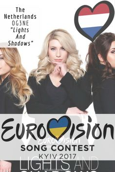 """Eurovision Song Contest The Netherlands – """"Lights and Shadows"""" By Eurovision 2017, Pop Music, Shadows, Blogging, Europe, Lights, Songs, Group, Tv"""