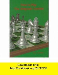 How To Play The Belgrade Gambit (9780875682945) Eric Schiller , ISBN-10: 0875682944  , ISBN-13: 978-0875682945 ,  , tutorials , pdf , ebook , torrent , downloads , rapidshare , filesonic , hotfile , megaupload , fileserve