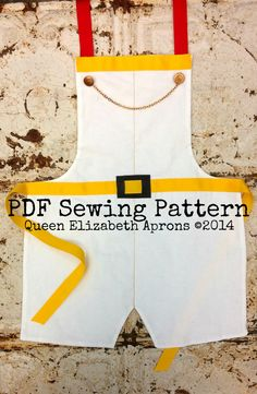 Queen Elizabeth Aprons copyright© 2014 and beyond. This pattern is for personal use only. Finished product may not be used for Retail or