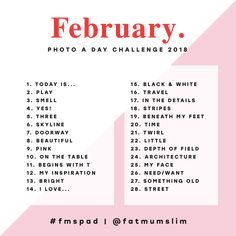 Hello! I am just quickly popping in to share the new list for Feb! It kicks off on the first of February, so get ready for a fast month of fun photo-taking. All the details are below. x HOW TO PLAY + Playing along is really simple! Just look at the list each day and...ReadMore